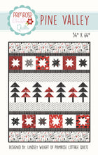 Load image into Gallery viewer, Pine Valley Pattern by Lindsey Weight for Primrose Cottage Quilts