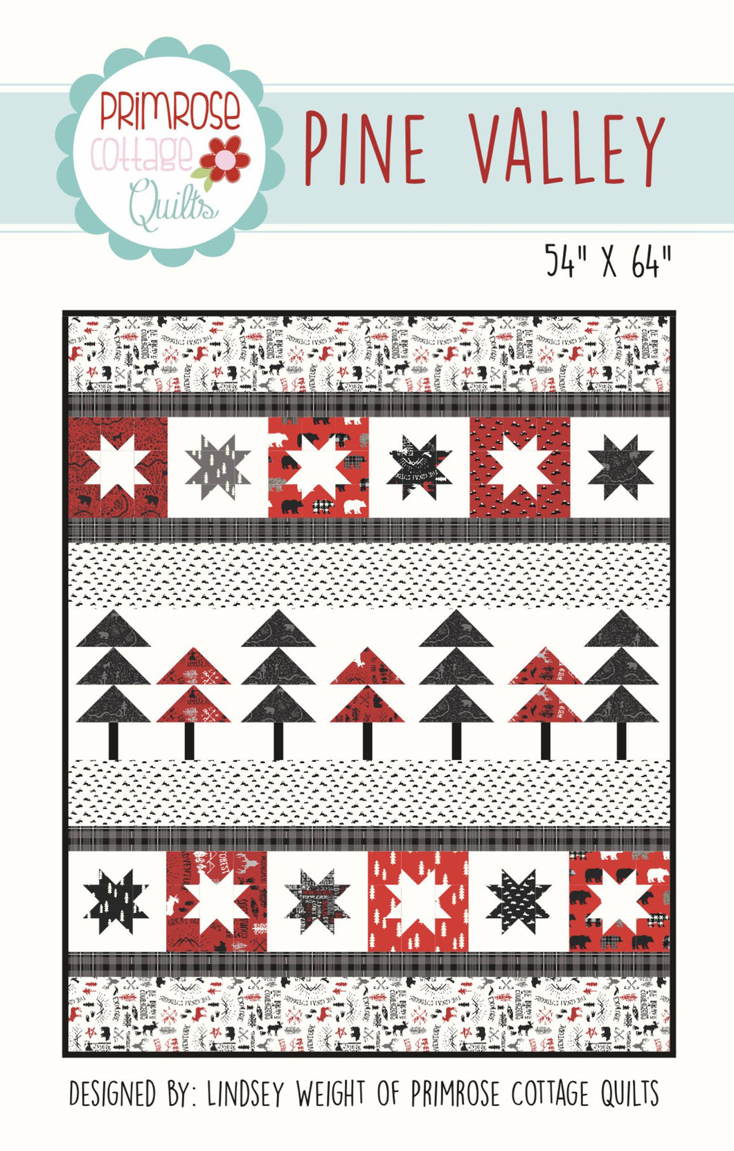Pine Valley Pattern by Lindsey Weight for Primrose Cottage Quilts