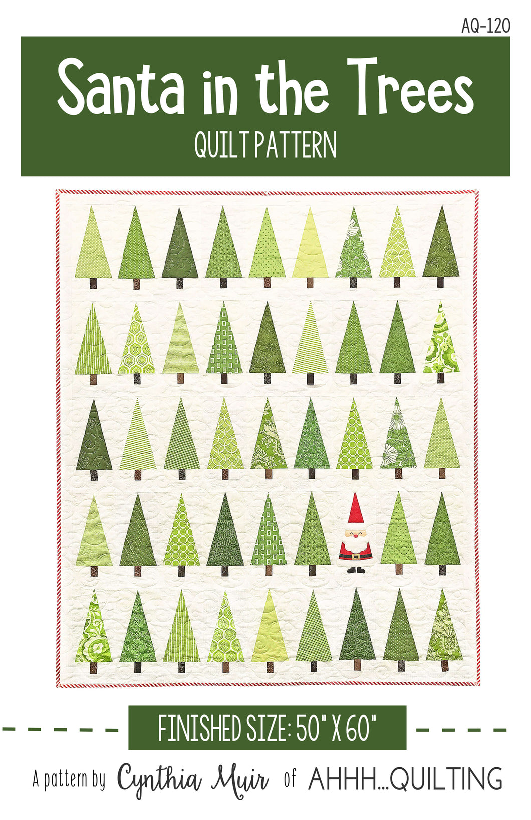 Santa In The Trees Quilt Pattern by Cynthia Muir of Ahhh Quilting