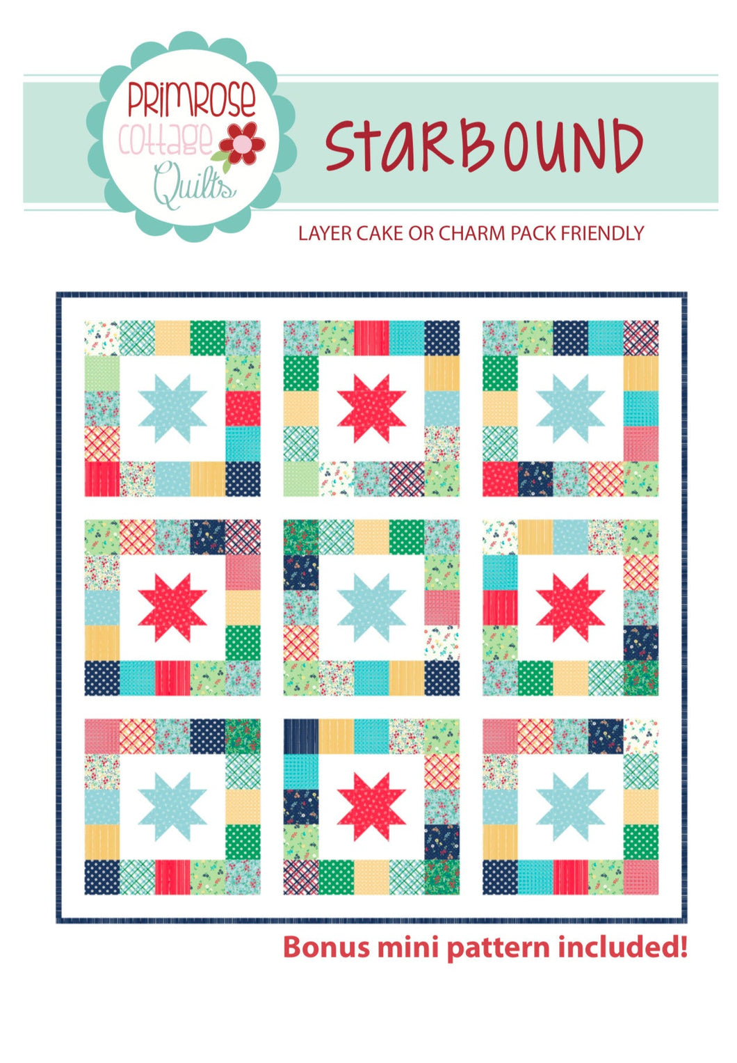 Starbound Quilt Pattern by Lindsey Weight for Primrose Cottage Quilts