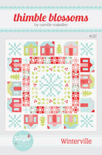 Load image into Gallery viewer, Winterville Quilt Pattern by Thimble Blossoms