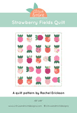 Load image into Gallery viewer, Strawberry Fields Quilt Pattern by Rachel Erickson of Citrus and Mint