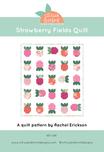 Strawberry Fields Quilt Pattern by Rachel Erickson of Citrus and Mint