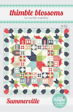 Load image into Gallery viewer, Summerville Quilt Pattern by Thimble Blossoms