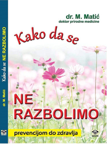 Kako da se ne razbolimo - Alternativa Webshop
