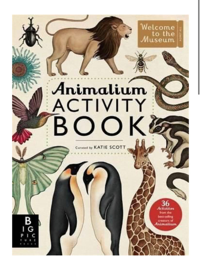 Animalium Activity Book : Welcome To The Museum