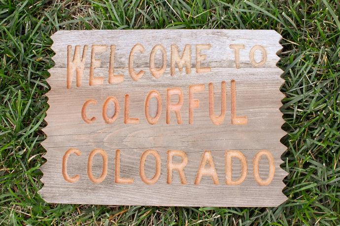 Welcome to Colorful Colorado- Medium Sign