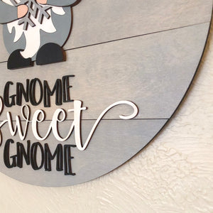 "Interchangeable Gnome Sweet Gnome Sign- 18"" Basic"