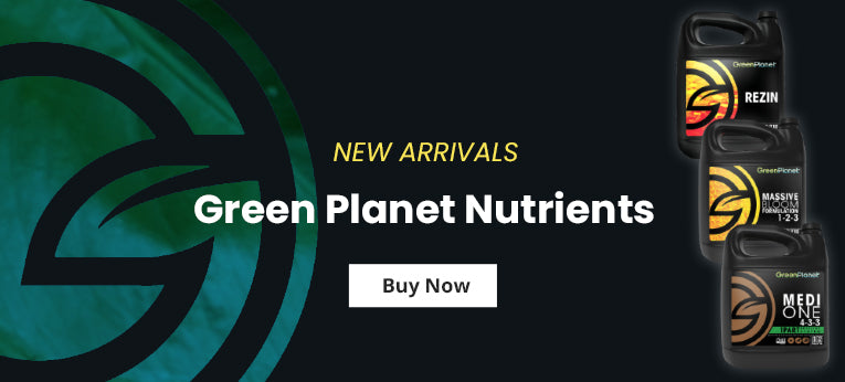 New Arrivals - Green Planet Nutrients Medi One Massive Rezin Vitathrive Dual Fuel Ocean Magic
