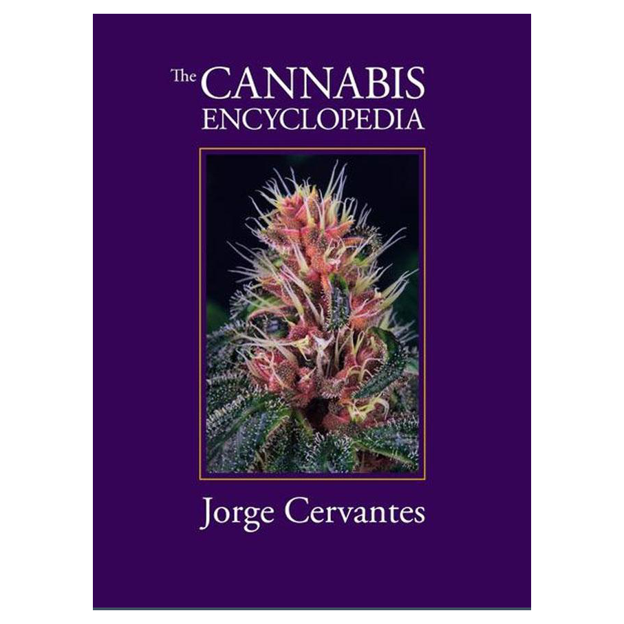 The Cannabis Encyclopedia - Jorge Cervantes
