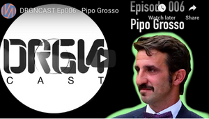 DRGNCAST Ep006 - Pipo Grosso