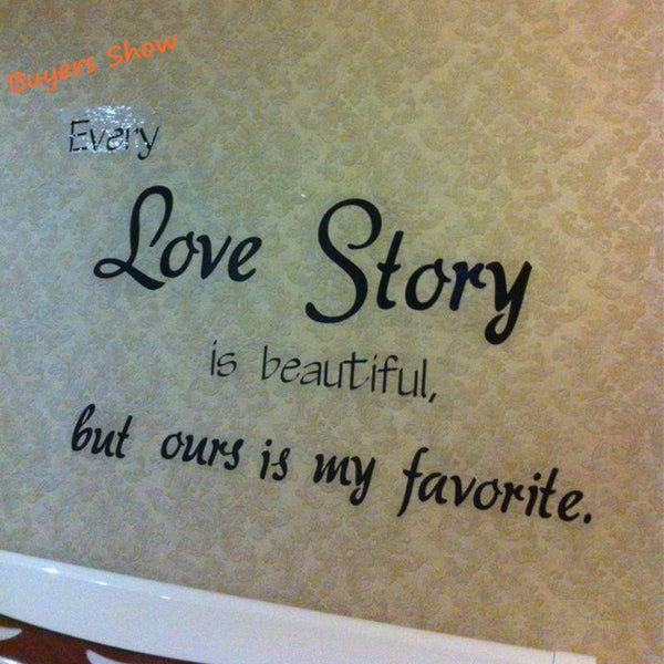 large size romantic bedroom sticker - every love story is beautiful vinyl wall decal quote stickers L2013