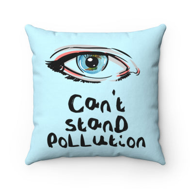 Accessory | Eye Can't Stand Pollution | Pillow