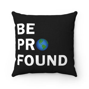 Accessory | Be Profound | Pillow