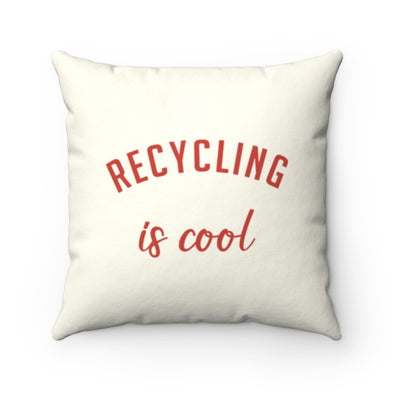 Accessory | Recycling Is Cool | Pillow