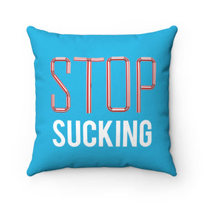 Accessory | Stop Sucking | Pillow