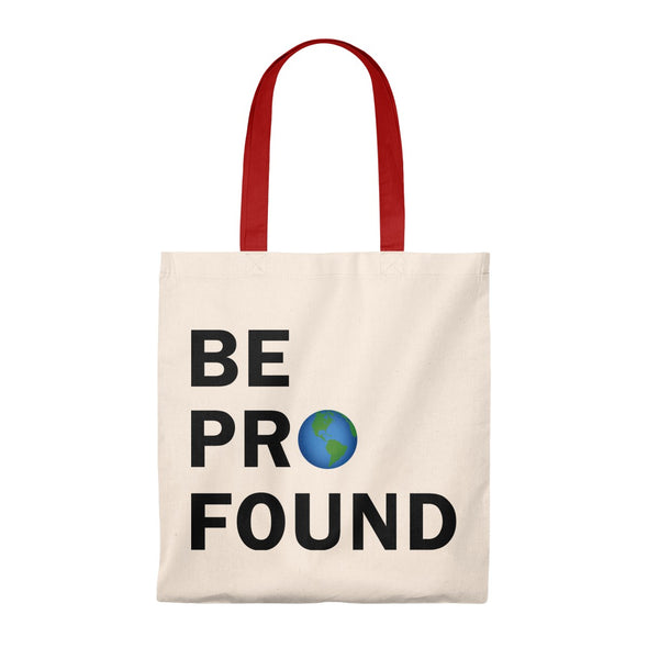 Accessory | Be Profound | Tote Bag