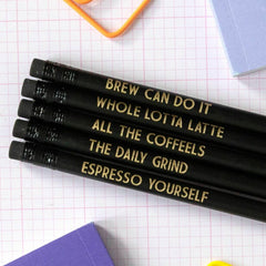 coffee pun pencils - coffee based humour pencils