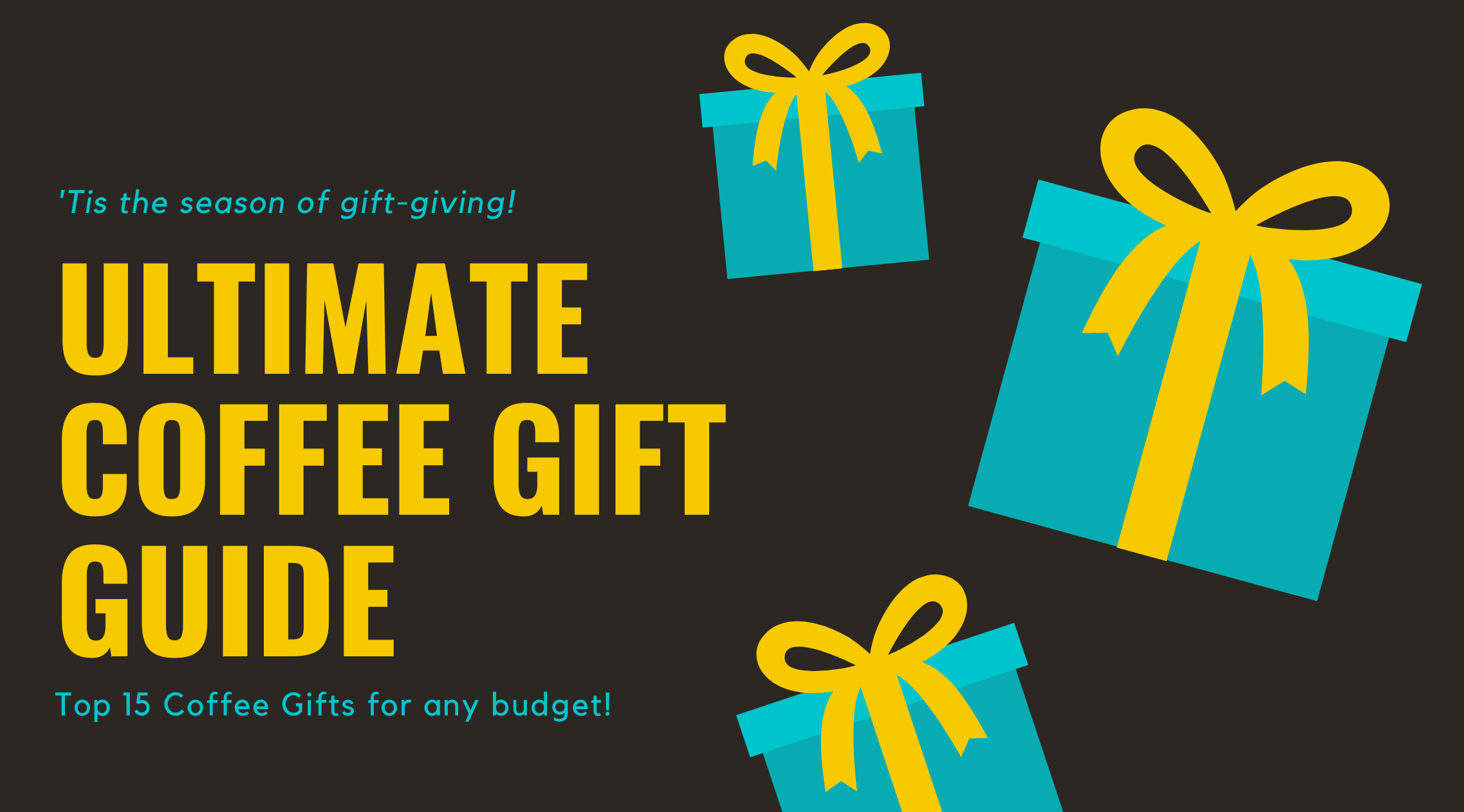 The ultimate coffee gift giving guide