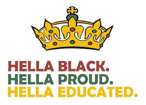 Hella Black. Hella Proud