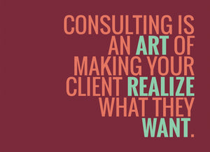 Consulting is an Art