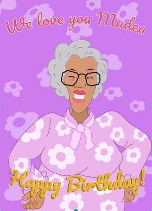Halleluyer, Madea It's Your Birthday