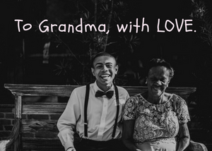 To Grandma, with Love