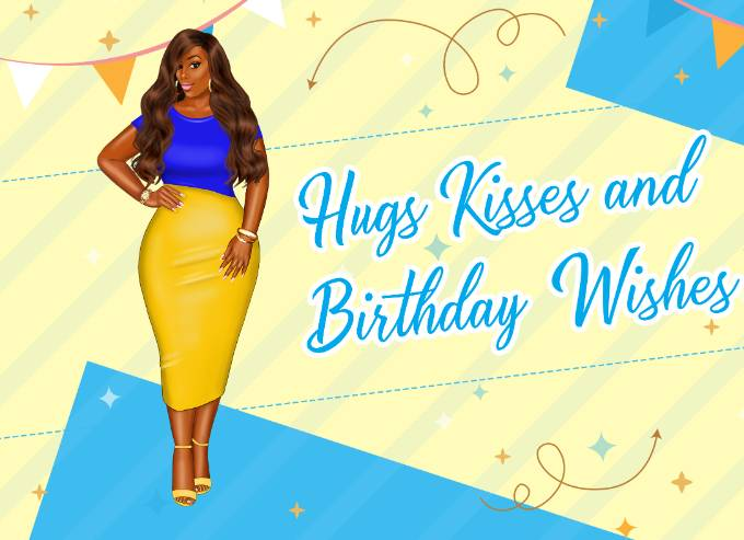 Hugs, Kisses & Wishes
