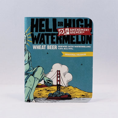 21st Amendment Hell or High Watermelon Notebook