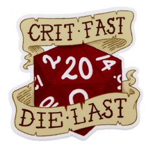 Load image into Gallery viewer, Crit Fast, Die Last Sticker