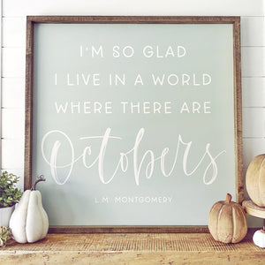Fall Decor Octobers Sign