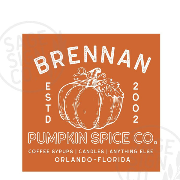 Personalized Printed Pumpkin Spice Co. - SageSignCo
