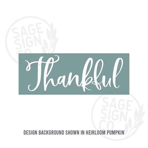 Printed Handscript Thankful - SageSignCo