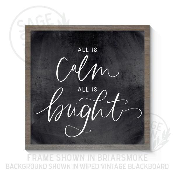 All Is Calm All Is Bright - Printed