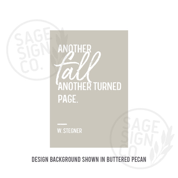 Printed Another Fall Another Turned Page - SageSignCo