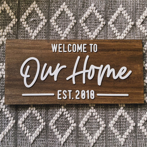 Welcome to Our Home with Established Year Sign - Sophisticated Farmhouse Style - SageSignCo