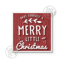 Load image into Gallery viewer, Have Yourself a Merry Little Christmas with Large Sprig