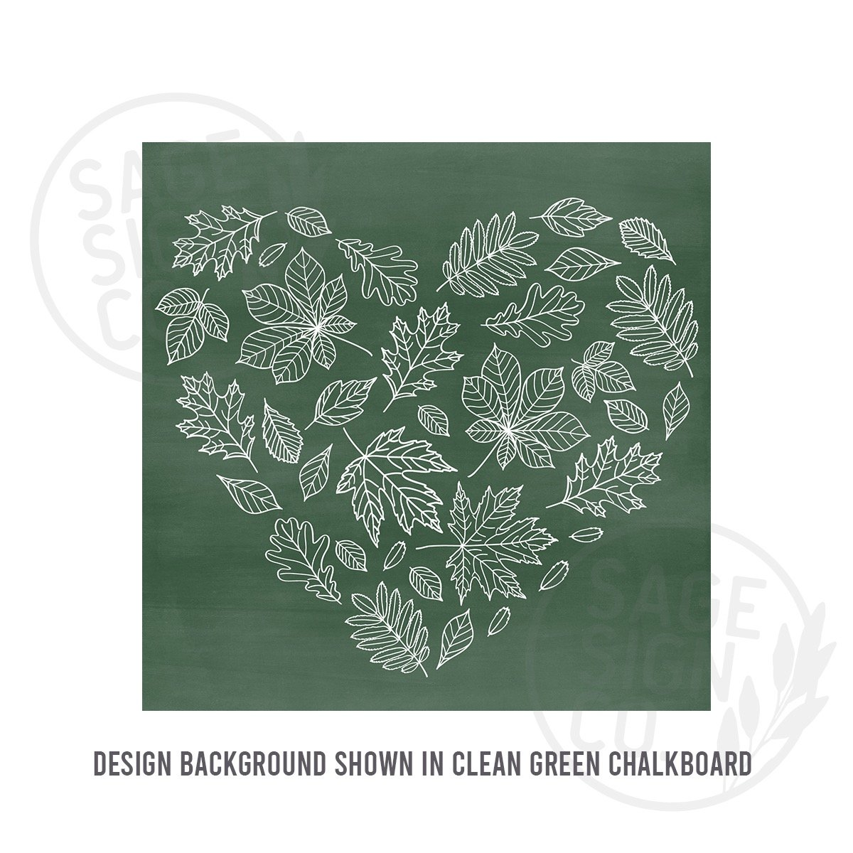 Printed Chalkboard Heart of Leaves - SageSignCo