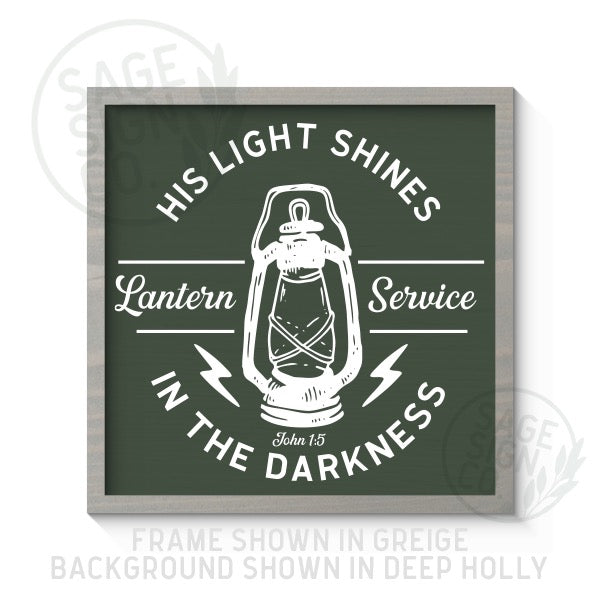 His Light Shines In The Darkness - Printed