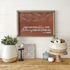 Printed Every Leaf Speaks Bliss - SageSignCo