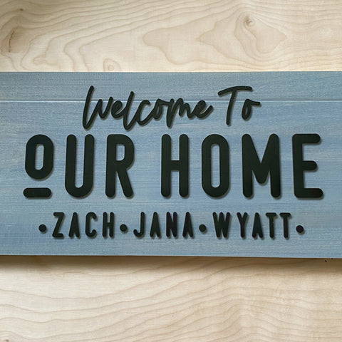 Welcome to Our Home with First Names Sign - Sophisticated Farmhouse Style - SageSignCo