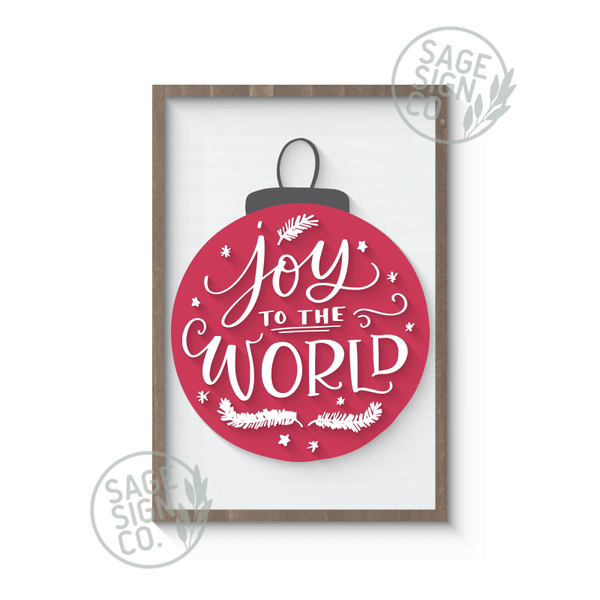 Joy to the World Ornament - SageSignCo