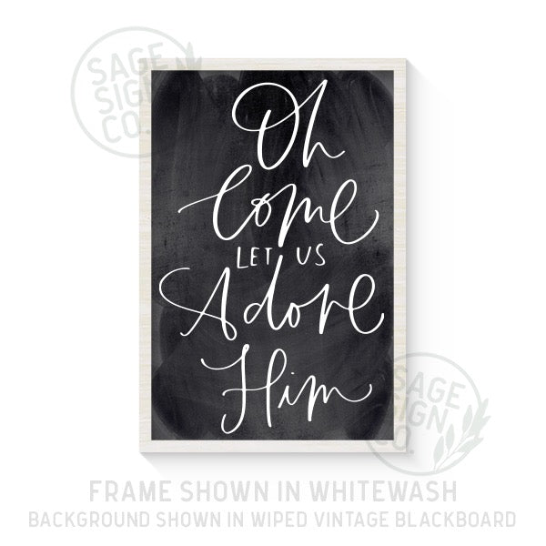 Oh Come Let Us Adore Him - Printed