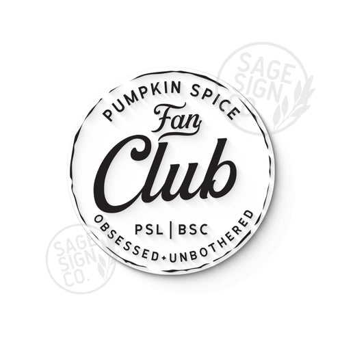 Pumpkin Spice Fan Club - Frameless Round