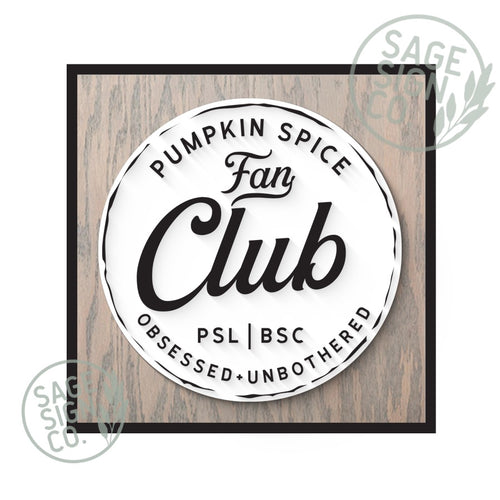Pumpkin Spice Fan Club - Square Framed