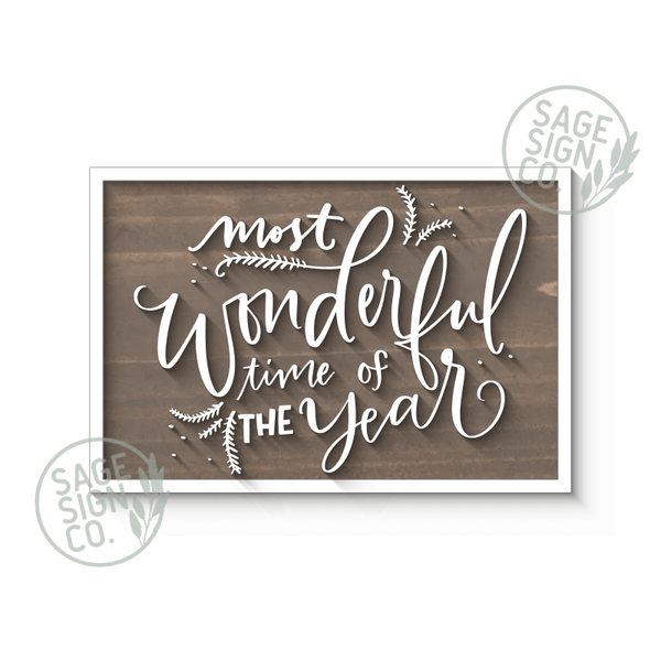 It's The Most Wonderful Time - SageSignCo