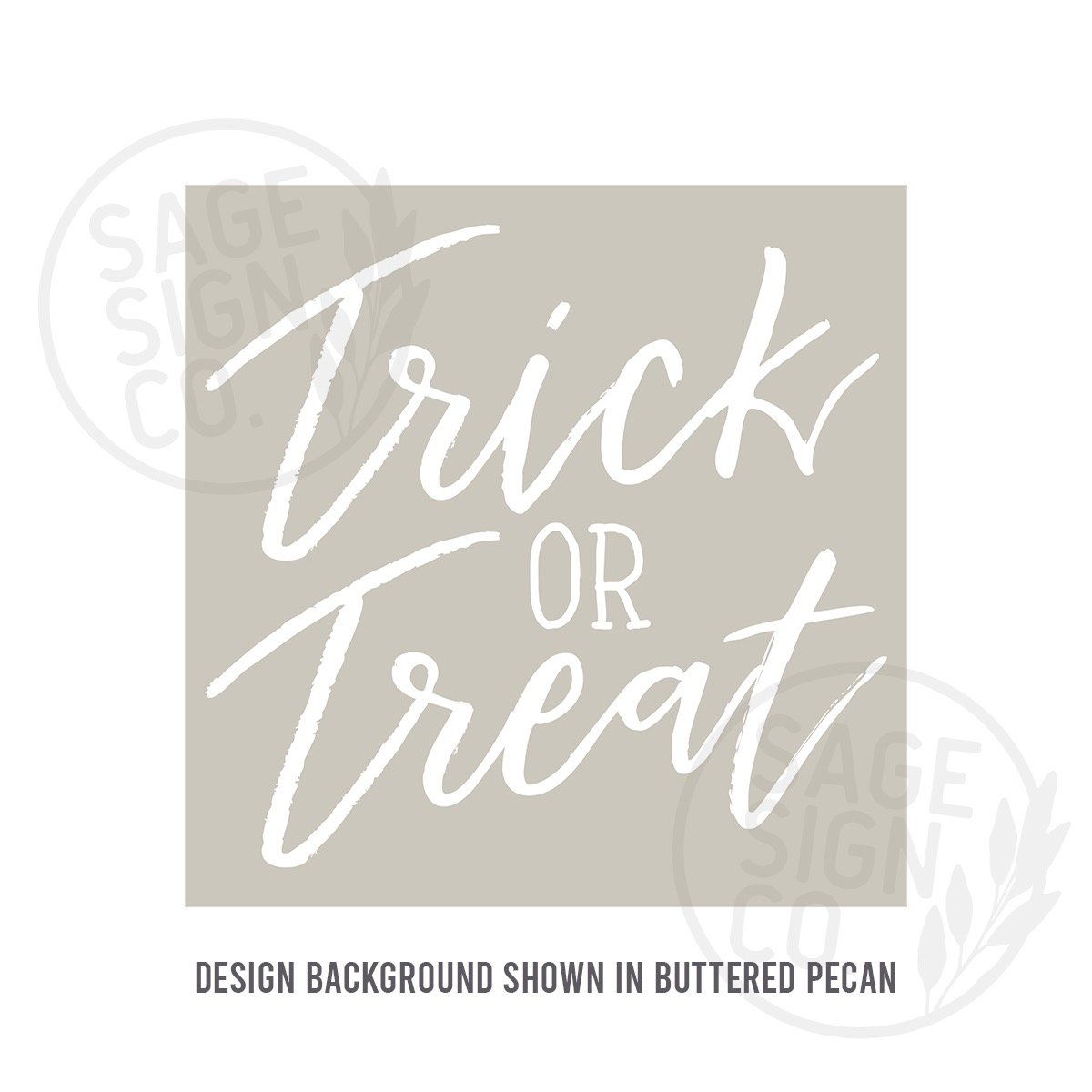Printed Scripty Trick Or Treat - SageSignCo