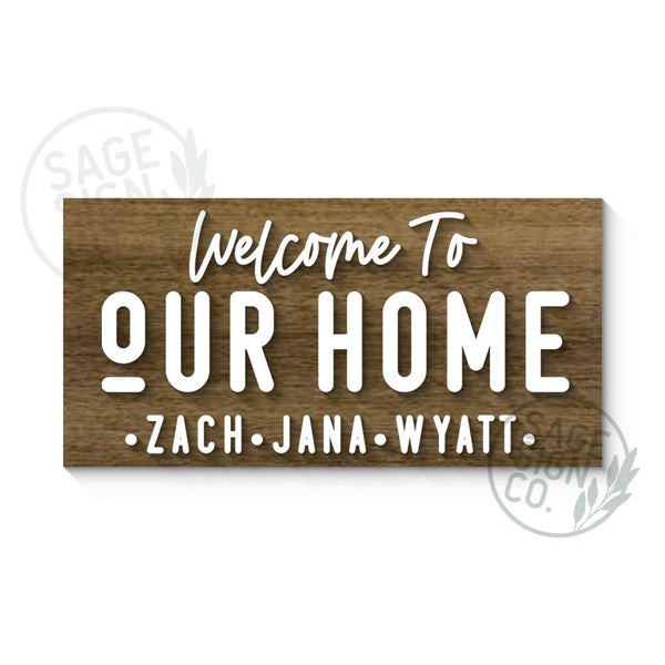 VIP Welcome to Our Home with First Names Sign - Sophisticated Farmhouse Style - SageSignCo