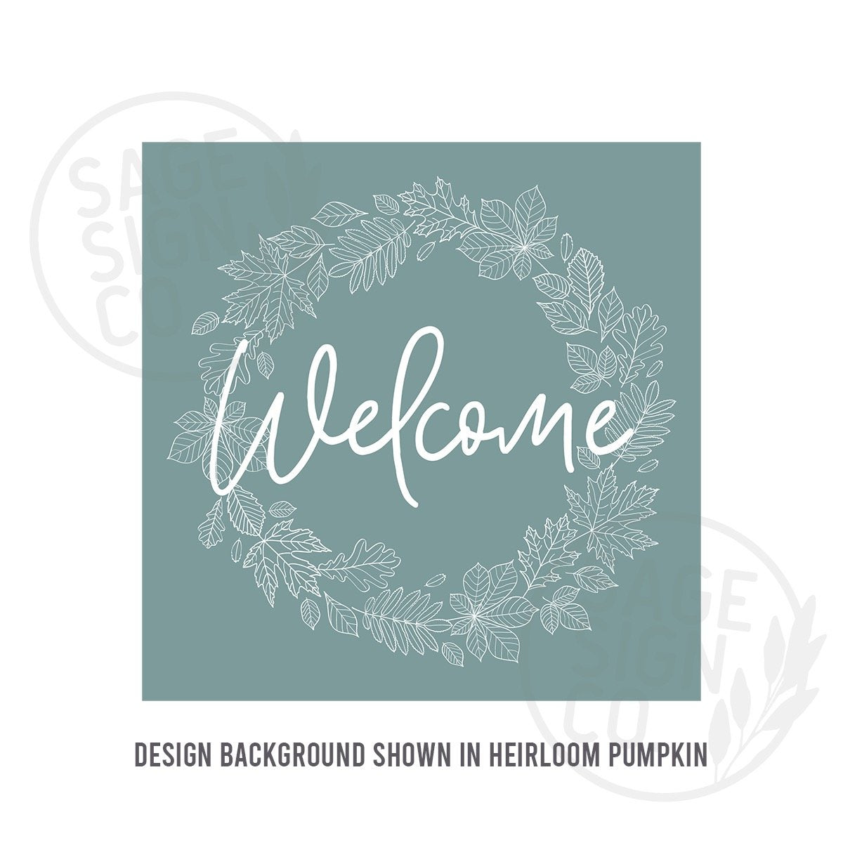 Printed Square Welcome in Leaf Wreath - SageSignCo