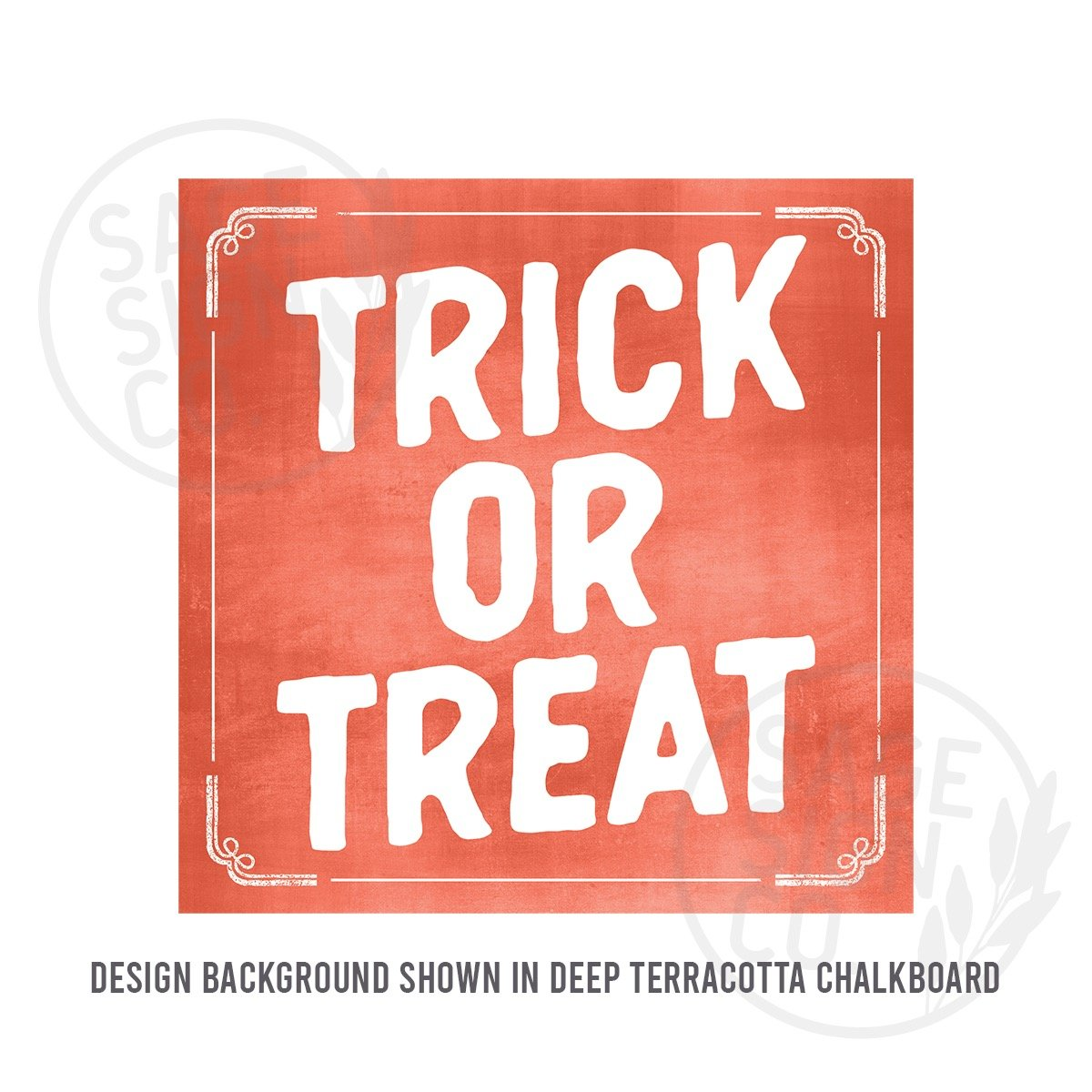 Printed Chalkboard Trick Or Treat - SageSignCo